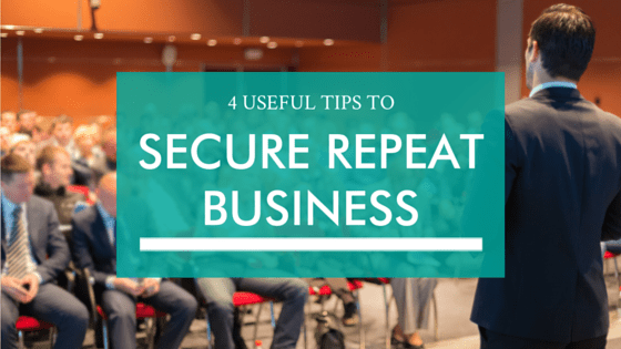 how to secure repeat business