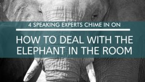 how to address the elephant in the room