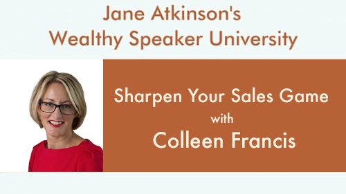 Sharpen Your Sales Game with Colleen Francis