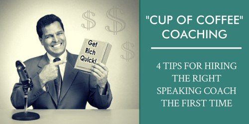 HIRE THE RIGHT SPEAKING COACH