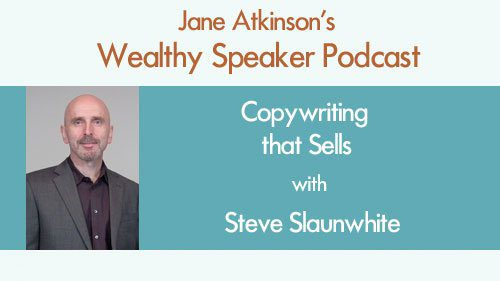 Copywriting that Sells with Steve Slaunwhite