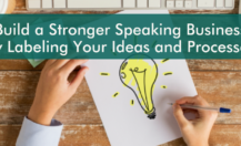 Build a Stronger Speaking Business by Labeling Your Ideas and Processes