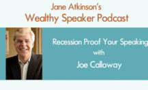 [Podcast] Recession Proof Your Speaking with Joe Calloway