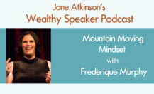 [Podcast] Mountain Moving Mindset with Frederique Murphy