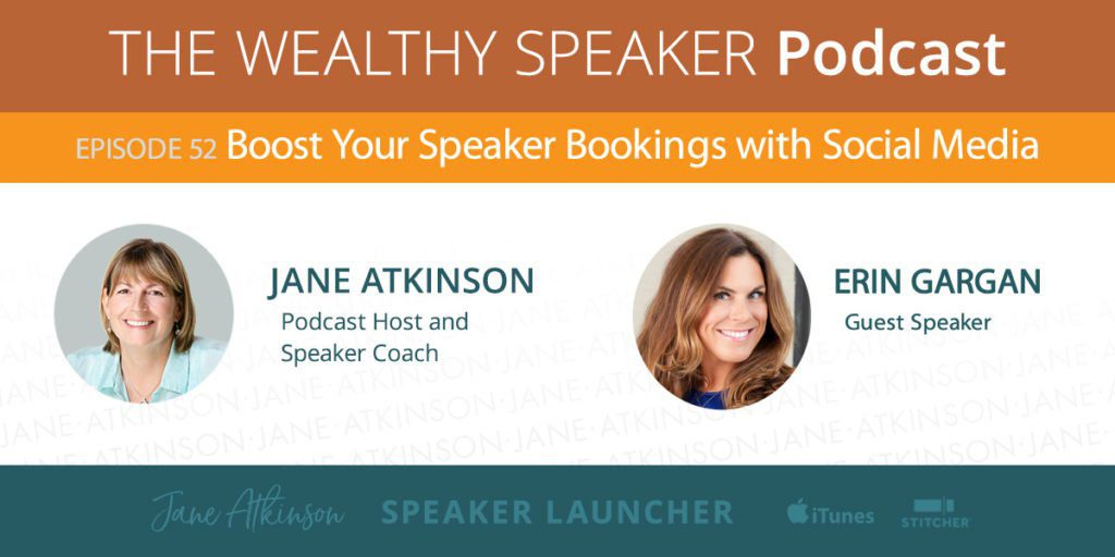 [Podcast] Boost Your Speaker Bookings with Social Media with Erin Gargan - digital persuasion tips