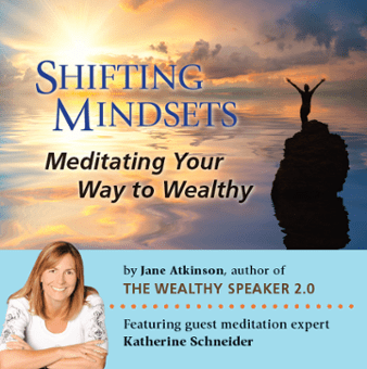 shifting mindsets meditating your way to wealthy