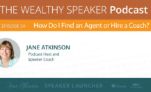 [Podcast] How Do I Find an Agent or Hire a Coach?