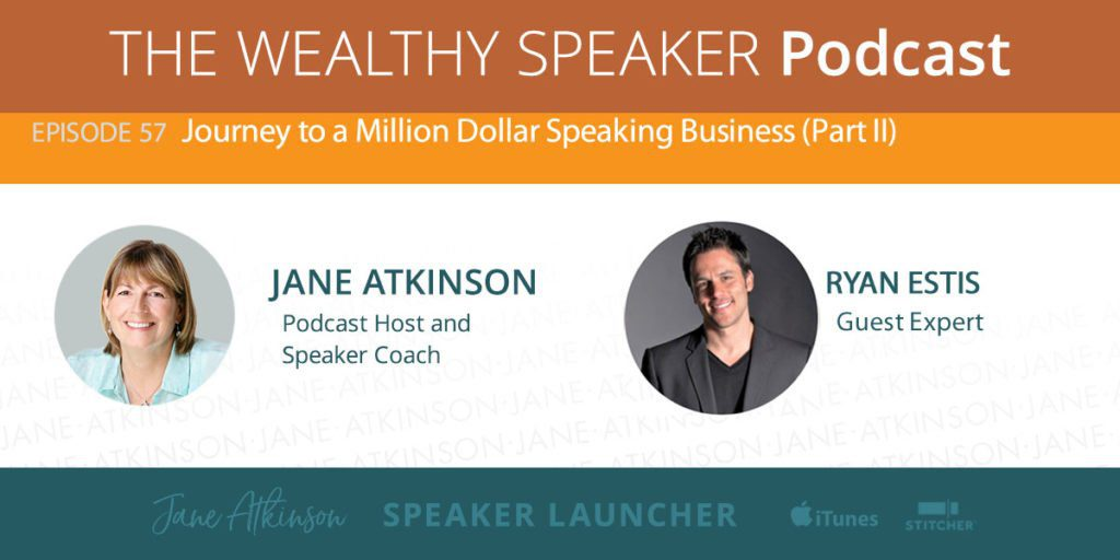 episode 57 - building a million dollar speaking business