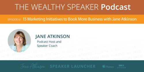 15 Marketing Initiatives to Book More Speaking Business