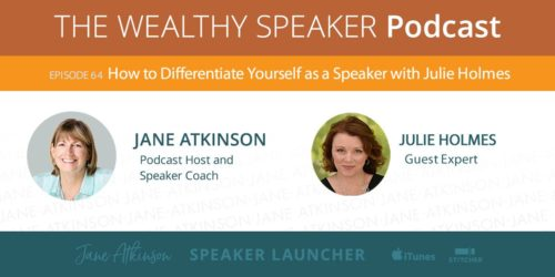 how to differentiate yourself as a speaker with julie holmes