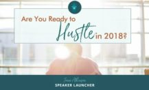 Are you ready to Hustle? Two Opportunities to Accelerate in 2018