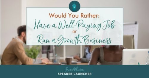 well paid job or growth business