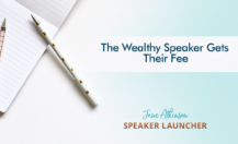 The Wealthy Speaker Gets Their Fee
