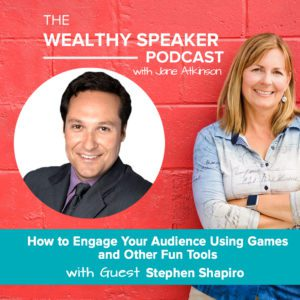 How to Engage Your Audience Using Games and Other Fun Tools with Stephen Shapiro