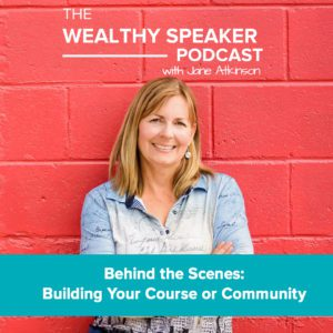 Behind the Scenes: Building Your Course or Community with Jane Atkinson