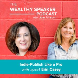 Indie-Publish Like a Pro with Erin Casey