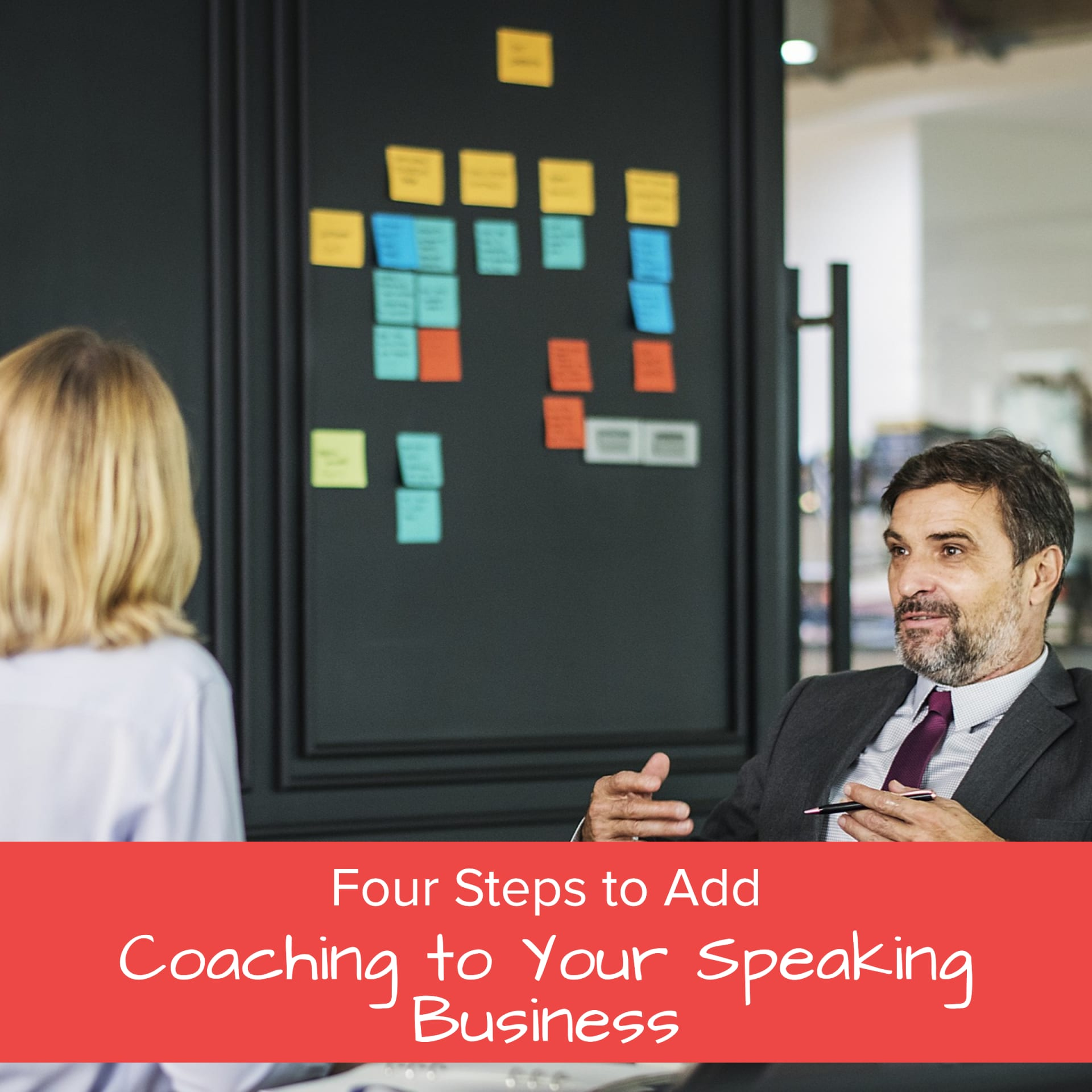 Four Steps to Add Coaching to Your Speaking Business - Jane Atkinson