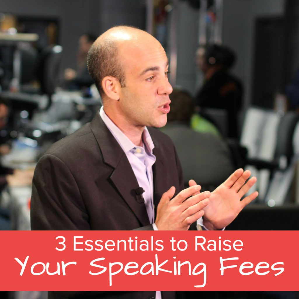 3 Essentials to Raise Your Speaking Fee - Featured Image