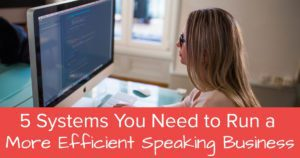 5 Systems You Need to Run a More Efficient Speaking Business - Open Graph