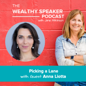 Picking a Lane with Anna Liotta