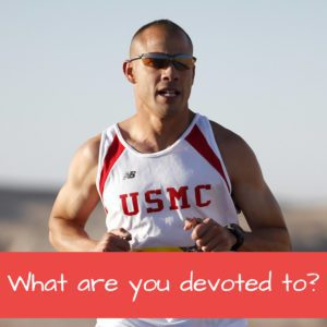 What are you devoted to? - Featured Image