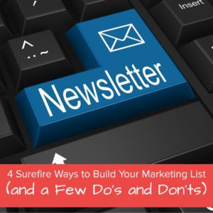 4 Surefire Ways to Build Your Marketing List (and a Few Do's and Don'ts) - featured image