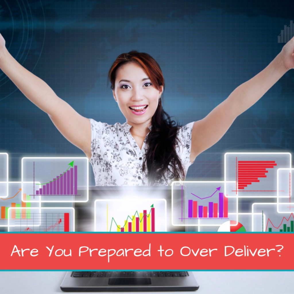 Are You Prepared to Over Deliver? - Featured Image 1