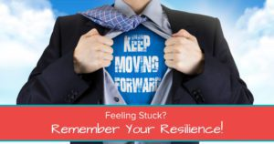 Feeling Stuck? Remember Your Resilience! - Open Graph