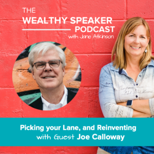Picking your Lane, and Reinventing with Joe Calloway
