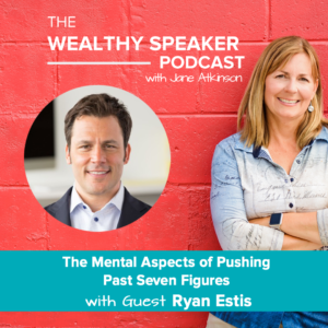 The Mental Aspects of Pushing Past Seven Figures with Ryan Estis