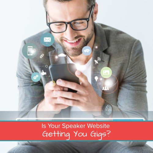 Is Your Speaker Website Getting You Gigs? - Featured Image