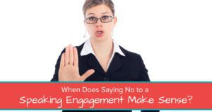 When Does Saying No to a Speaking Engagement Make Sense? - Open Graph