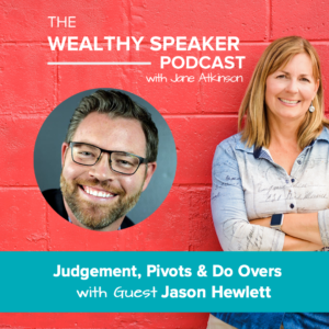 Judgement, Pivots & Do Overs with Jason Hewlett