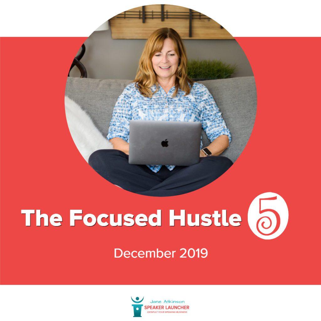 focused hustle 5 - speaker launcher december 2019