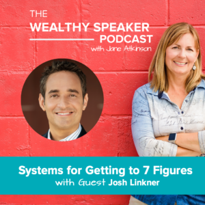 Systems for Getting to 7 Figures with Josh Linkner