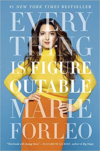 focused hustle 5 january 2020 - marie forleo everything is figureoutable