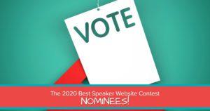 2020 BEST SPEAKER WEBSITE CONTEST NOMINEES