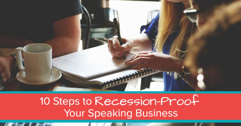 recession-proof your speaking business