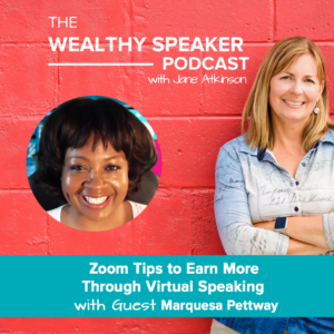 Zoom Tips to Earn More Through  Virtual Speaking with Marquesa Pettway