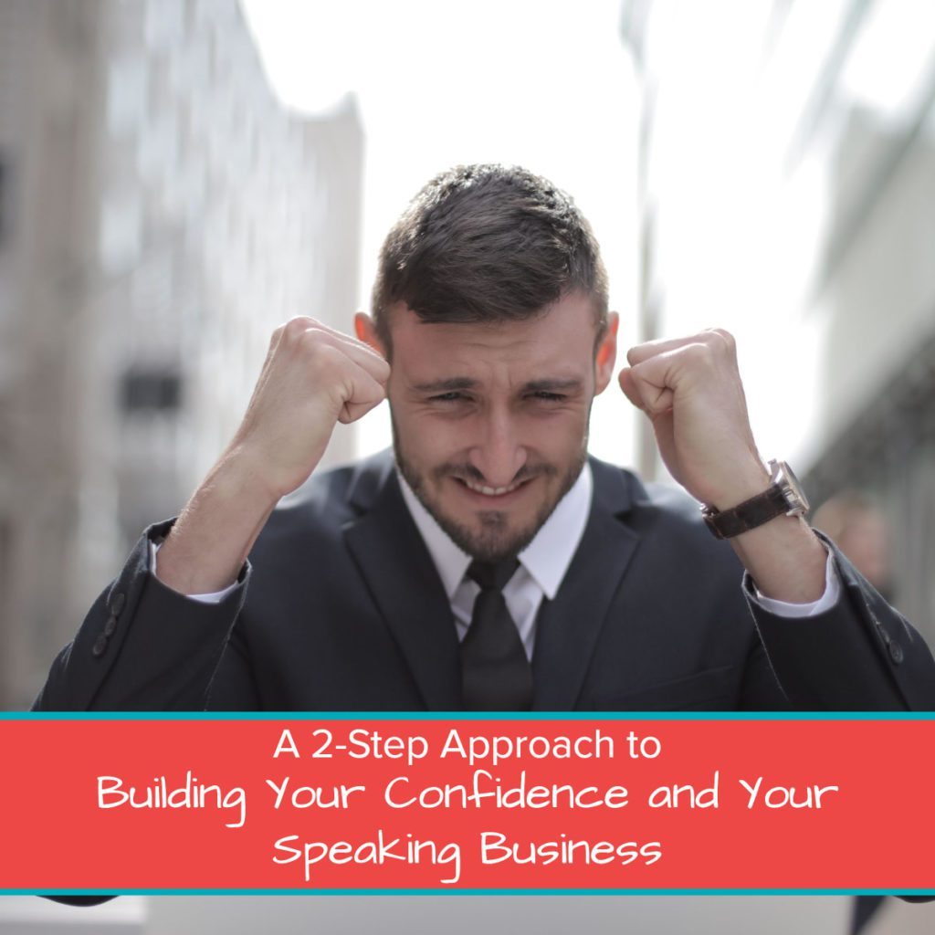 building your confidence and your speaking business - speaker launcher