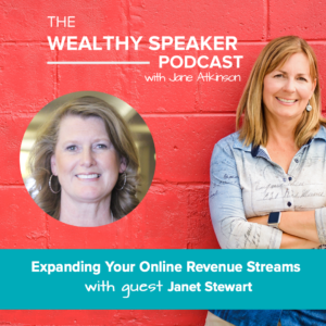 Expanding Your Online Revenue Streams with Janet Stewart