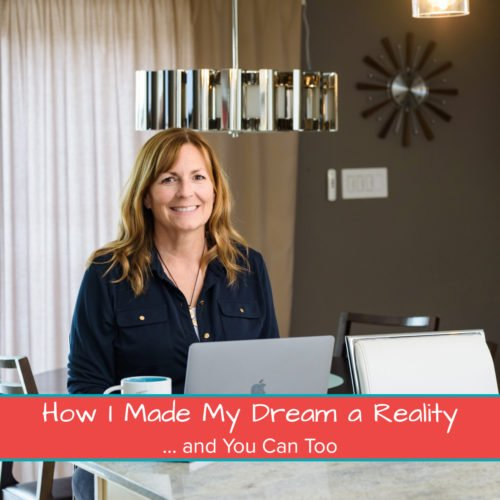 How I Made My Dream a Reality… and You Can Too! Featured Image