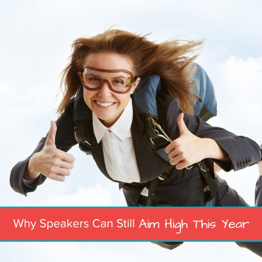 Why Speakers Can Still Aim High This Year 1200 x 1200