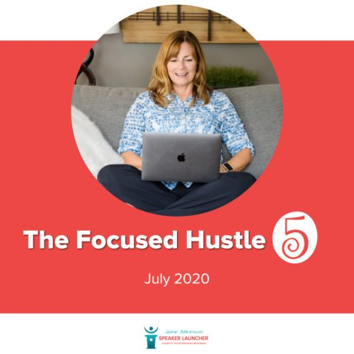 The Focused Hustle 5 _ July 2020 1200 x 1200
