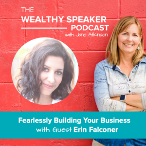 Fearlessly Building Your Business with Erin Falconer