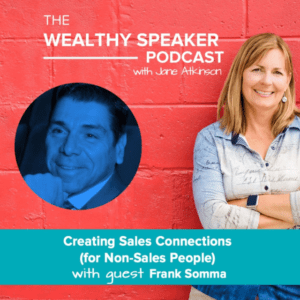 Creating Sales Connections with Jane Atkinson and Frank Somma