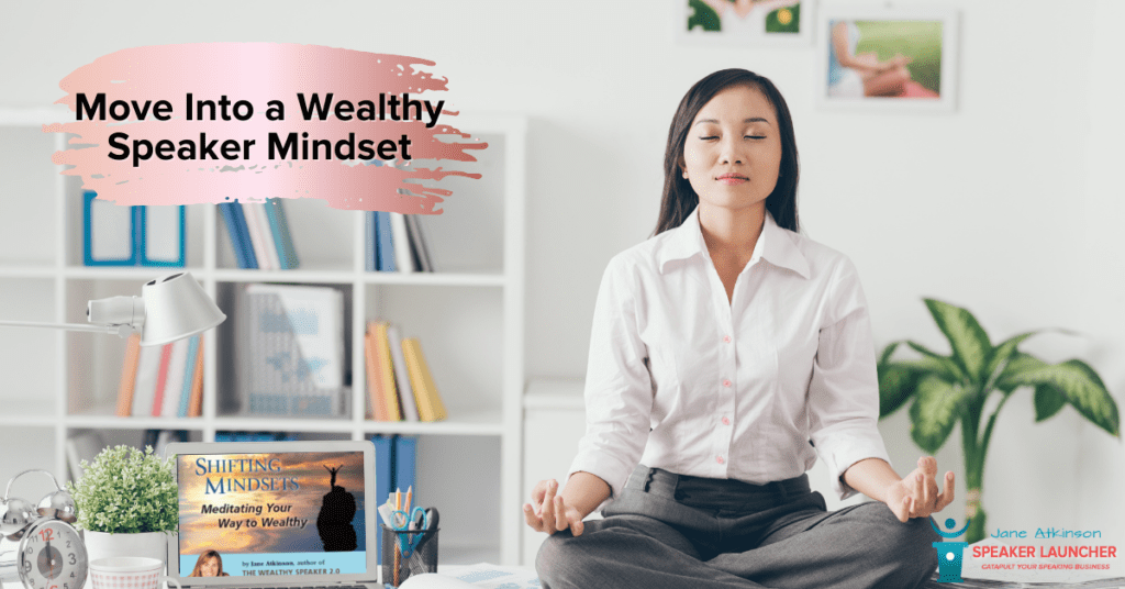 shifting mindsets - meditating your way to wealthy