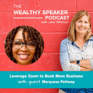 leverage zoom to book more business with Jane Atkinson and Marquesa Pettway