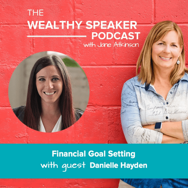 Financial Goal Setting with Jane Atkinson and Danielle Hayden