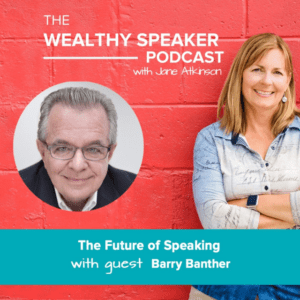 The Future of Speaking with Barry Banther